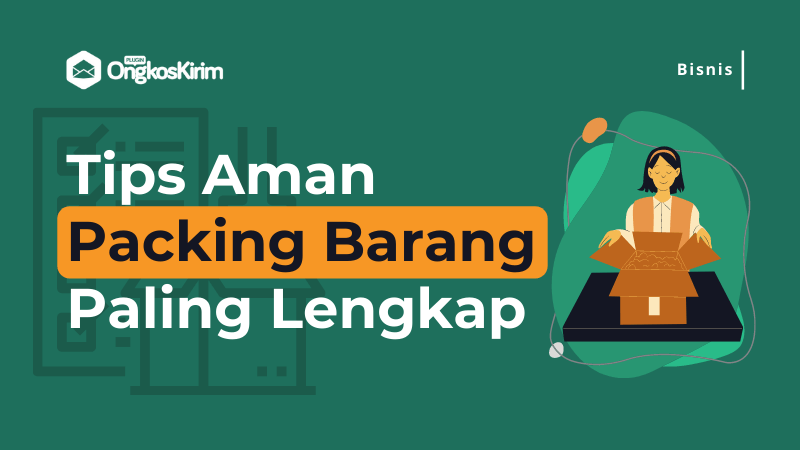 Tips Packing Barang